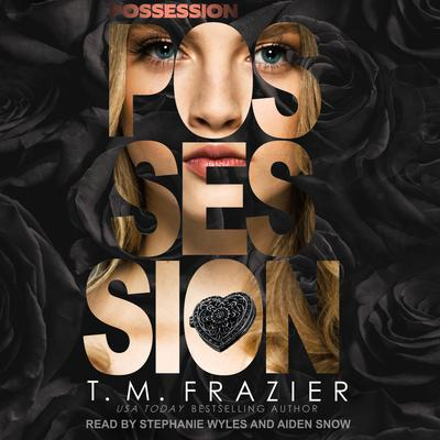 Possession Audiobook, by T. M. Frazier