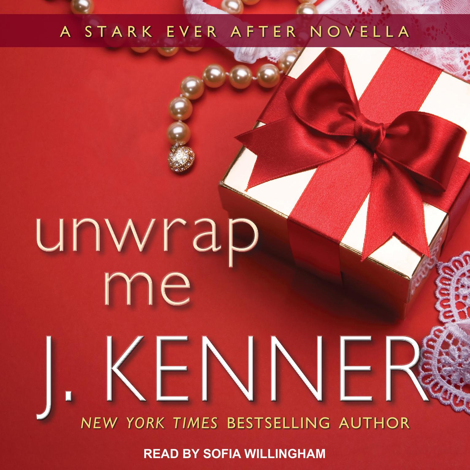 Printable Unwrap Me: A Stark Ever After Novella Audiobook Cover Art