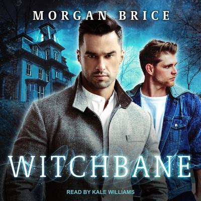 Witchbane Audiobook, by Morgan Brice