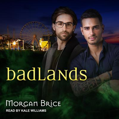 Badlands Audiobook, by Morgan Brice