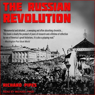 The Russian Revolution Audiobook, by