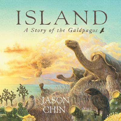 Island: A Story of the Galápagos Audiobook, by Jason Chin