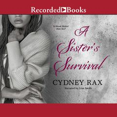 A Sisters Survival Audiobook, by Cydney Rax