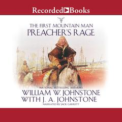 Preachers Rage Audiobook, by J. A. Johnstone, William W. Johnstone