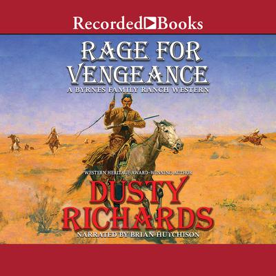 Rage for Vengeance Audiobook, by Dusty Richards