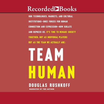 Team Human Audiobook, by Douglas Rushkoff