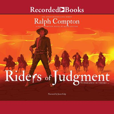 Riders of Judgement Audiobook, by Ralph Compton