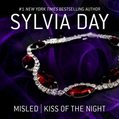 Misled & Kiss of the Night Audiobook, by Sylvia Day