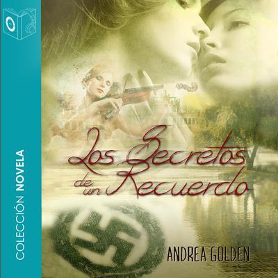Los secretos de un recuerdo Audiobook, by Andrea Golden