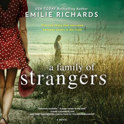 A Family of Strangers Audiobook, by Emilie Richards