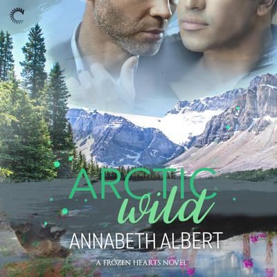 Arctic Wild Audiobook, by Annabeth Albert