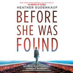Before She Was Found Audiobook, by Heather Gudenkauf