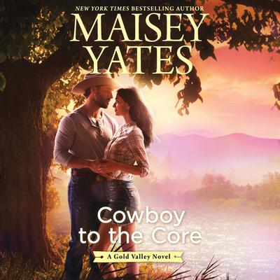 Cowboy to the Core Audiobook, by
