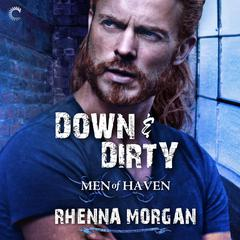 Down & Dirty Audiobook, by Rhenna Morgan