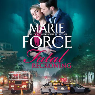 Fatal Reckoning Audiobook, by Marie Force