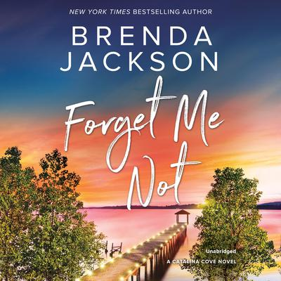 Forget Me Not Audiobook, by Brenda Jackson