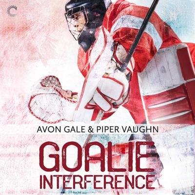 Goalie Interference Audiobook, by Avon Gale