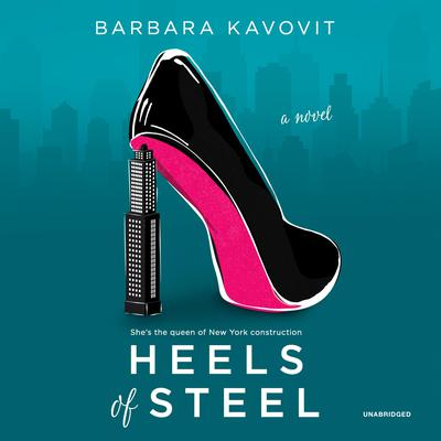 Heels of Steel Audiobook, by Barbara Kavovit