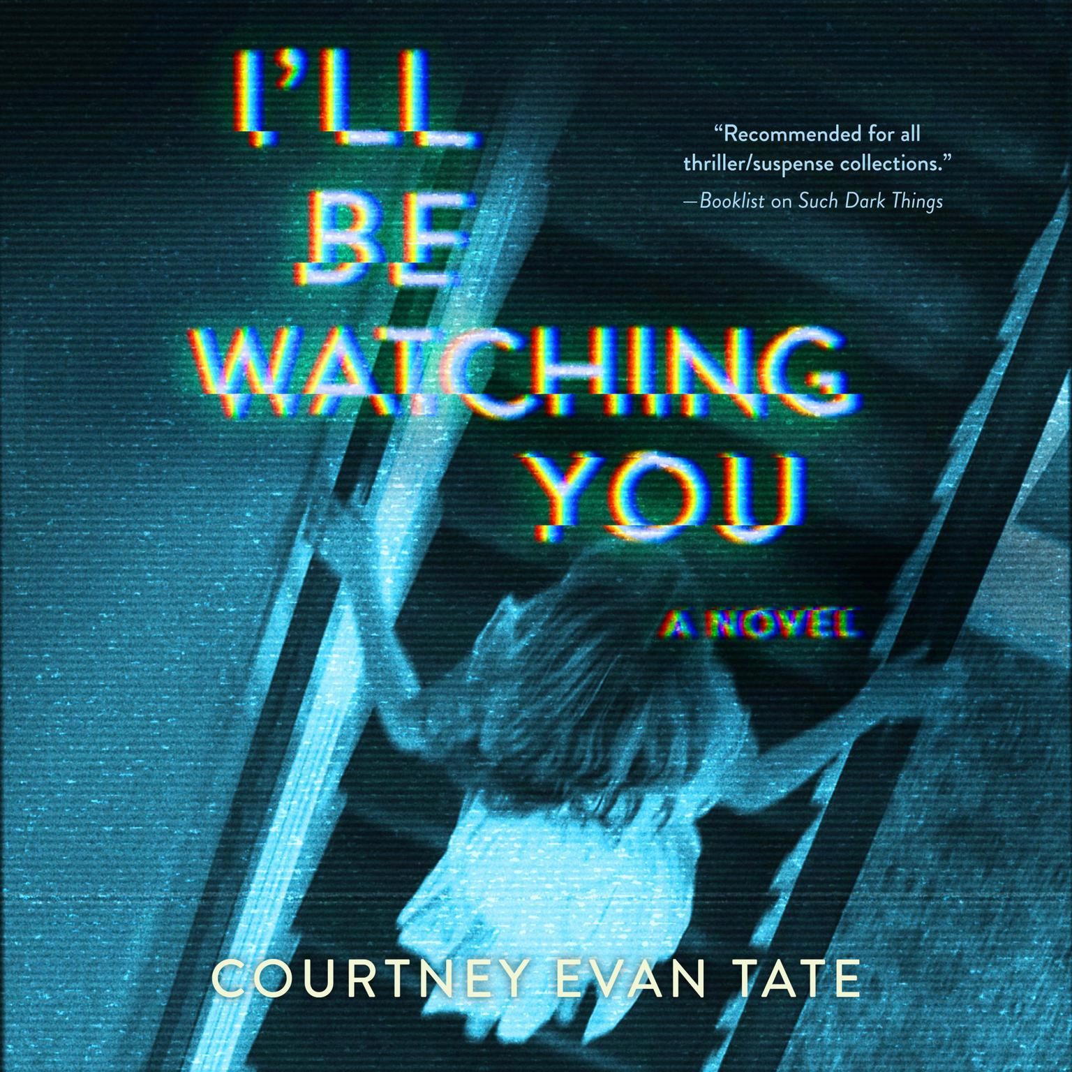 Printable I'll Be Watching You Audiobook Cover Art
