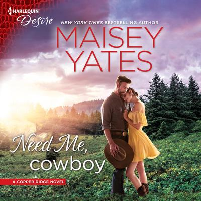 Need Me, Cowboy Audiobook, by