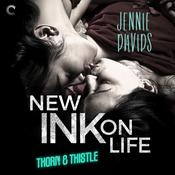 New Ink on Life Audiobook, by Jennie Davids
