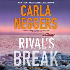 Rival's Break Audiobook, by Carla Neggers
