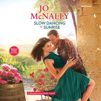 Slow Dancing at Sunrise Audiobook, by Jo McNally