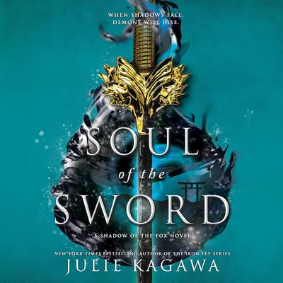 Soul of the Sword Audiobook, by Julie Kagawa