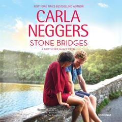 Stone Bridges Audiobook, by Carla Neggers