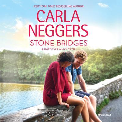 Stone Bridges Audiobook, by Carla Neggers