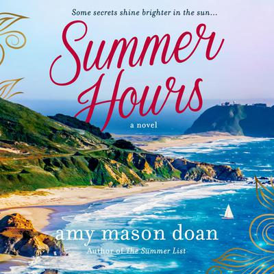 Summer Hours: A Novel Audiobook, by Amy Mason Doan