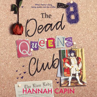 The Dead Queens Club Audiobook, by Hannah Capin
