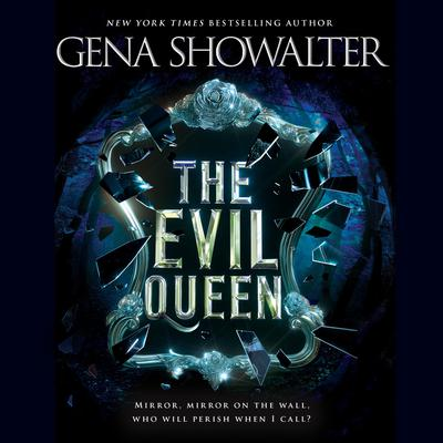 The Evil Queen Audiobook, by Gena Showalter