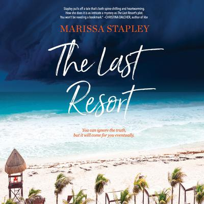 The Last Resort Audiobook, by Marissa Stapley