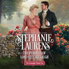 The Pursuits of Lord Kit Cavanaugh Audiobook, by Stephanie Laurens