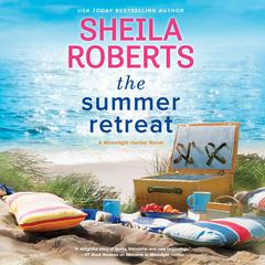 The Summer Retreat Audiobook, by Sheila Roberts