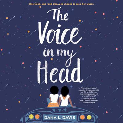 The Voice in My Head Audiobook, by Dana L. Davis