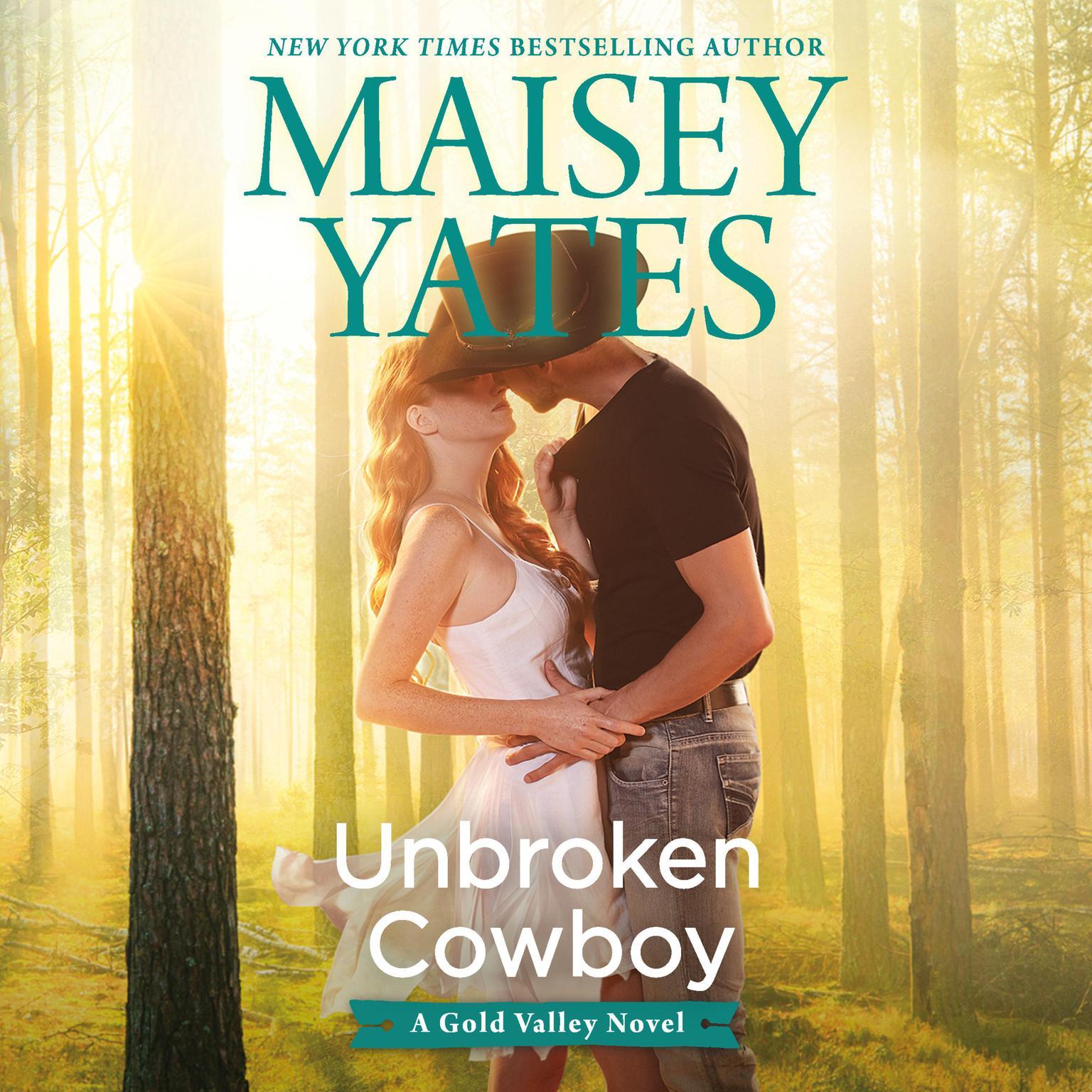 Unbroken Cowboy Audiobook, by Maisey Yates