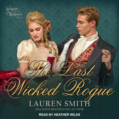 The Last Wicked Rogue Audiobook, by Lauren Smith