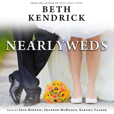 Nearlyweds Audiobook, by Beth Kendrick