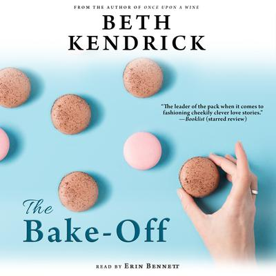 The Bake-Off Audiobook, by Beth Kendrick