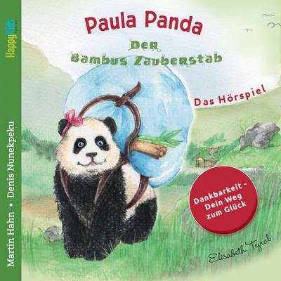 Paula Panda - Der Bambus-Zauberstab - Dein Weg zum Glck Audiobook, by Martin Hahn