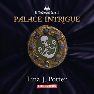 Palace Intrigue Audiobook, by Lina J. Potter