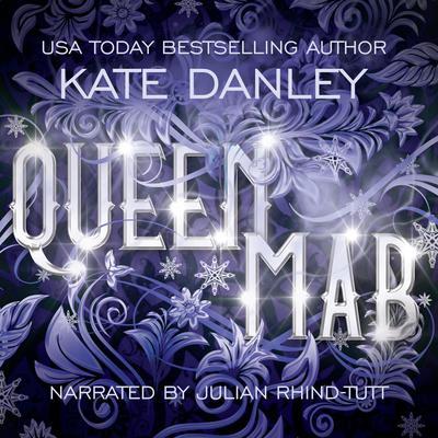 Queen Mab Audiobook, by Kate Danley