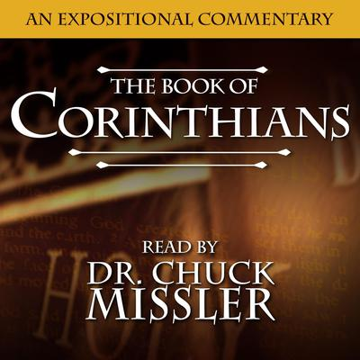 I & II Corinthians: An Expositional Commentary Audiobook, by Chuck Missler