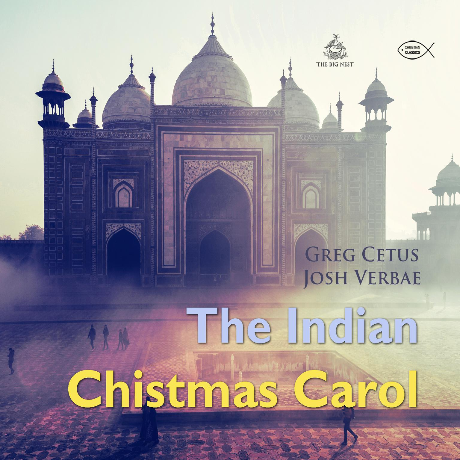 The Indian Christmas Carol Audiobook, by Greg Cetus