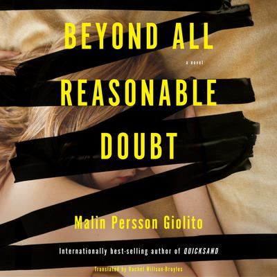 Beyond All Reasonable Doubt: A Novel Audiobook, by Malin Persson Giolito