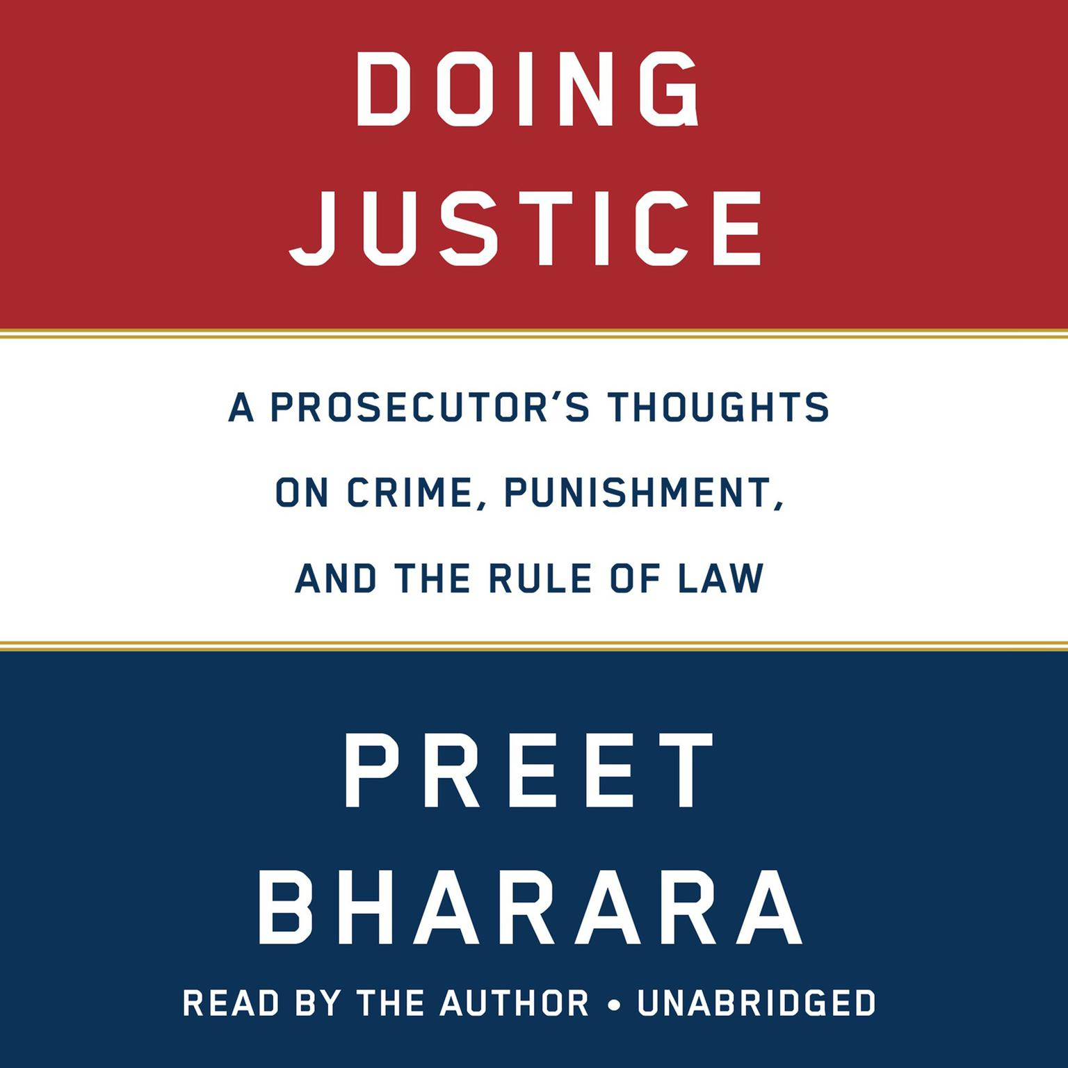 Printable Doing Justice: A Prosecutor's Thoughts on Crime, Punishment, and the Rule of Law Audiobook Cover Art