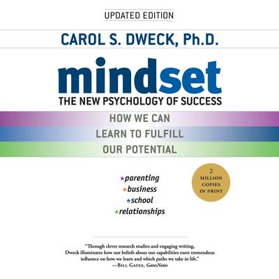 Mindset: The New Psychology of Success Audiobook, by Carol S. Dweck