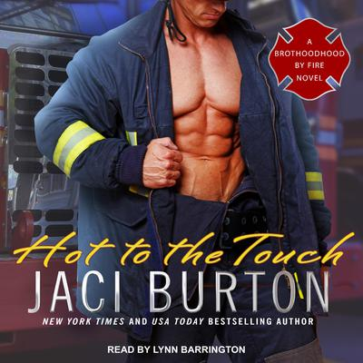 Hot to the Touch Audiobook, by Jaci Burton